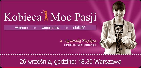 kobieca-moc-pasji-coaching-Agnieszka Przybysz