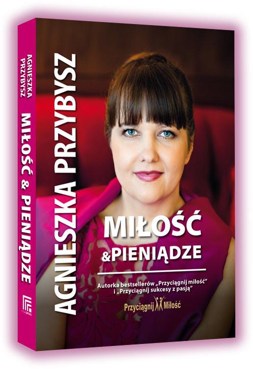 Milosc-i Pieniadze-Agnieszka Przybysz